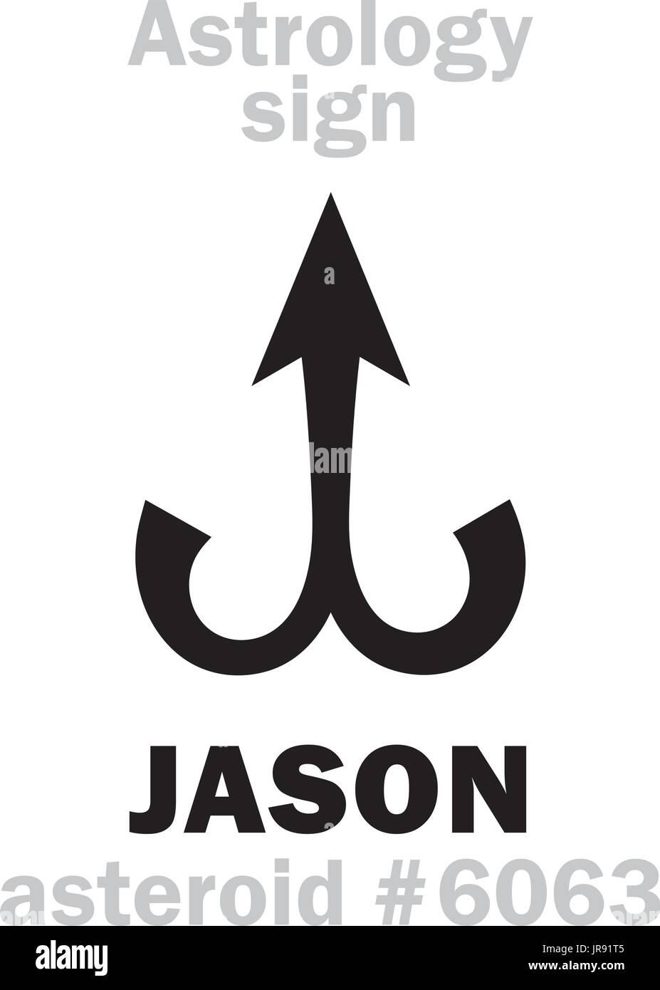Astrology Alphabet: JASON, asteroid #6063  Hieroglyphics