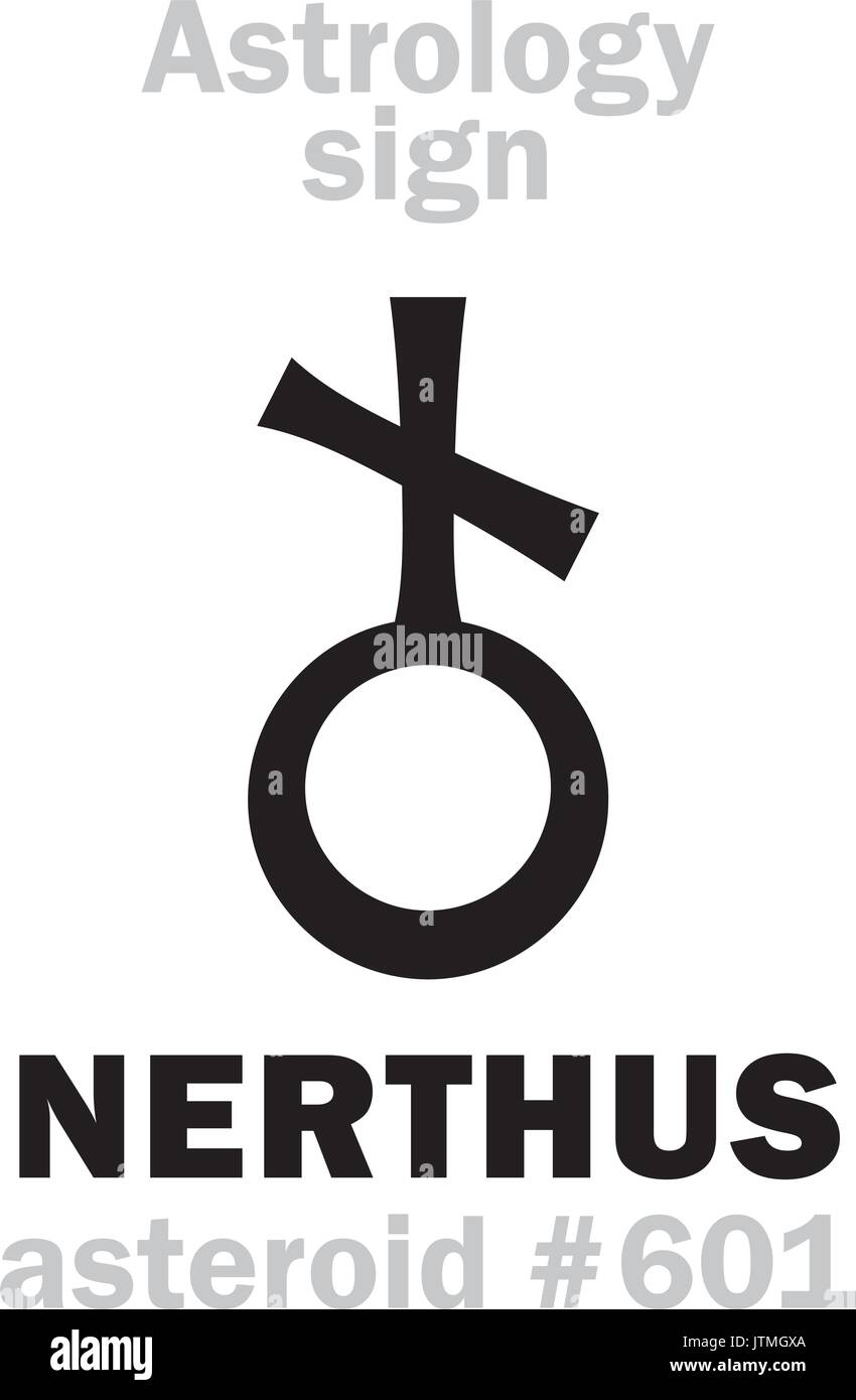 Astrology Alphabet: NERTHUS, asteroid #601. Hieroglyphics character sign (single symbol). - Stock Vector