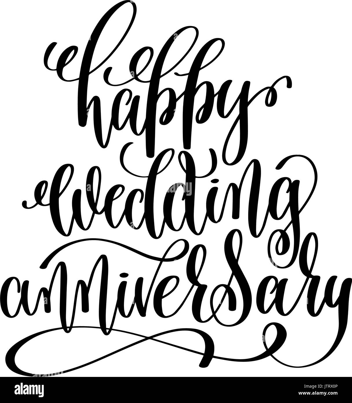 happy wedding anniversary black and white hand ink lettering
