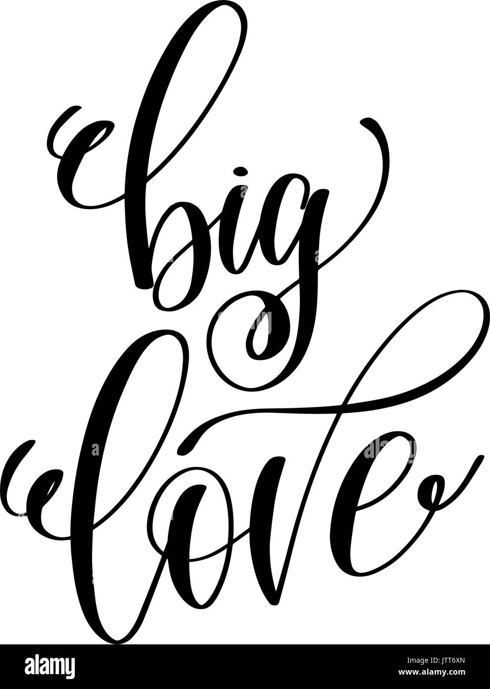 Big Love Hand Lettering Romantic Quote To Valentines Day Stock