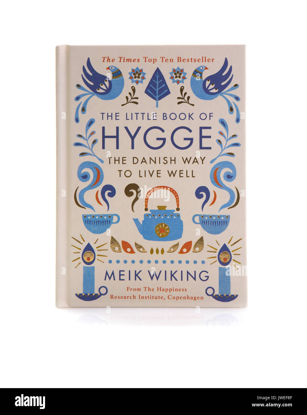 SWINDON, UK - AUGUST 12, 2017: The Little book Of Hygge, The Danish way to live well on a White Background - Stock Image