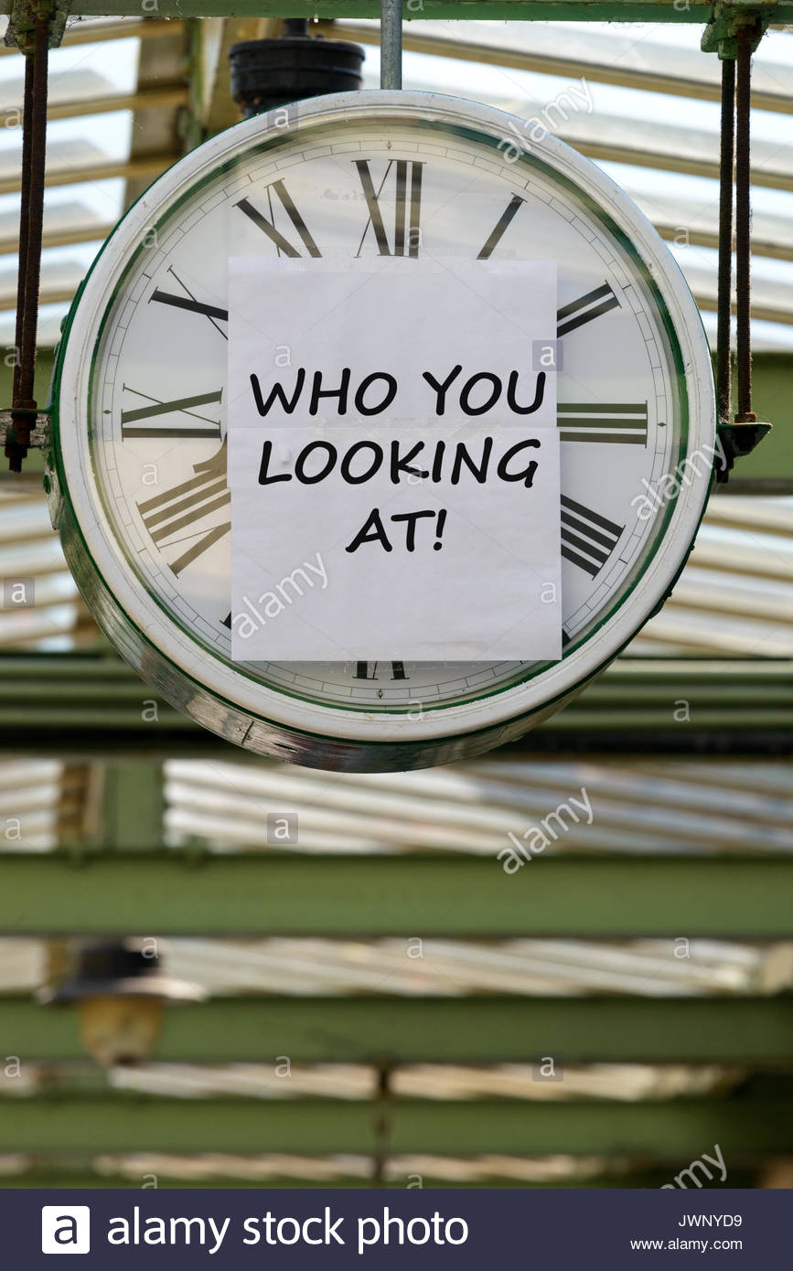 Who You Looking at, written on clock, Swanage, Dorset, England, UK - Stock Image