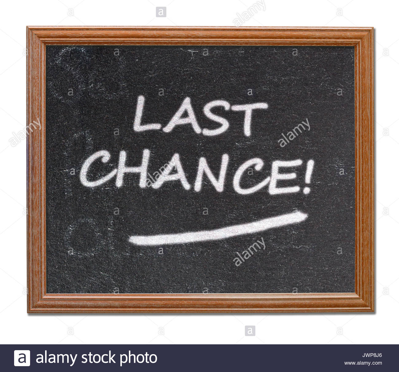 Last chance written on a blackboard, Blandford, Dorset, England, UK - Stock Image