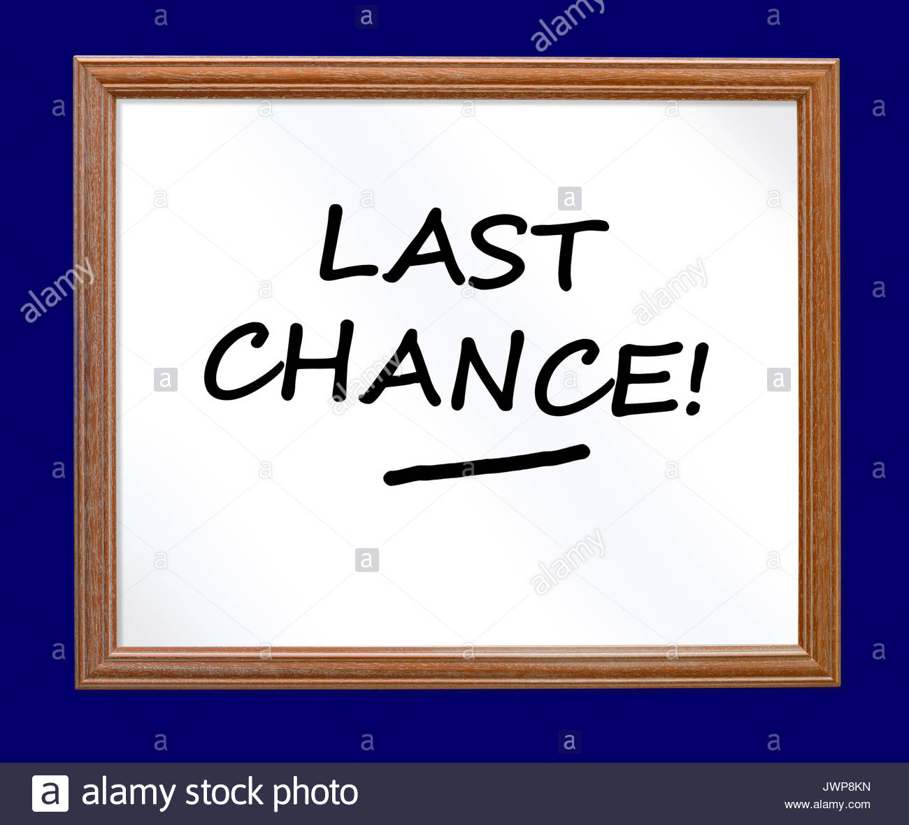 Last chance written on a whiteboard, Blandford, Dorset, England, UK - Stock Image