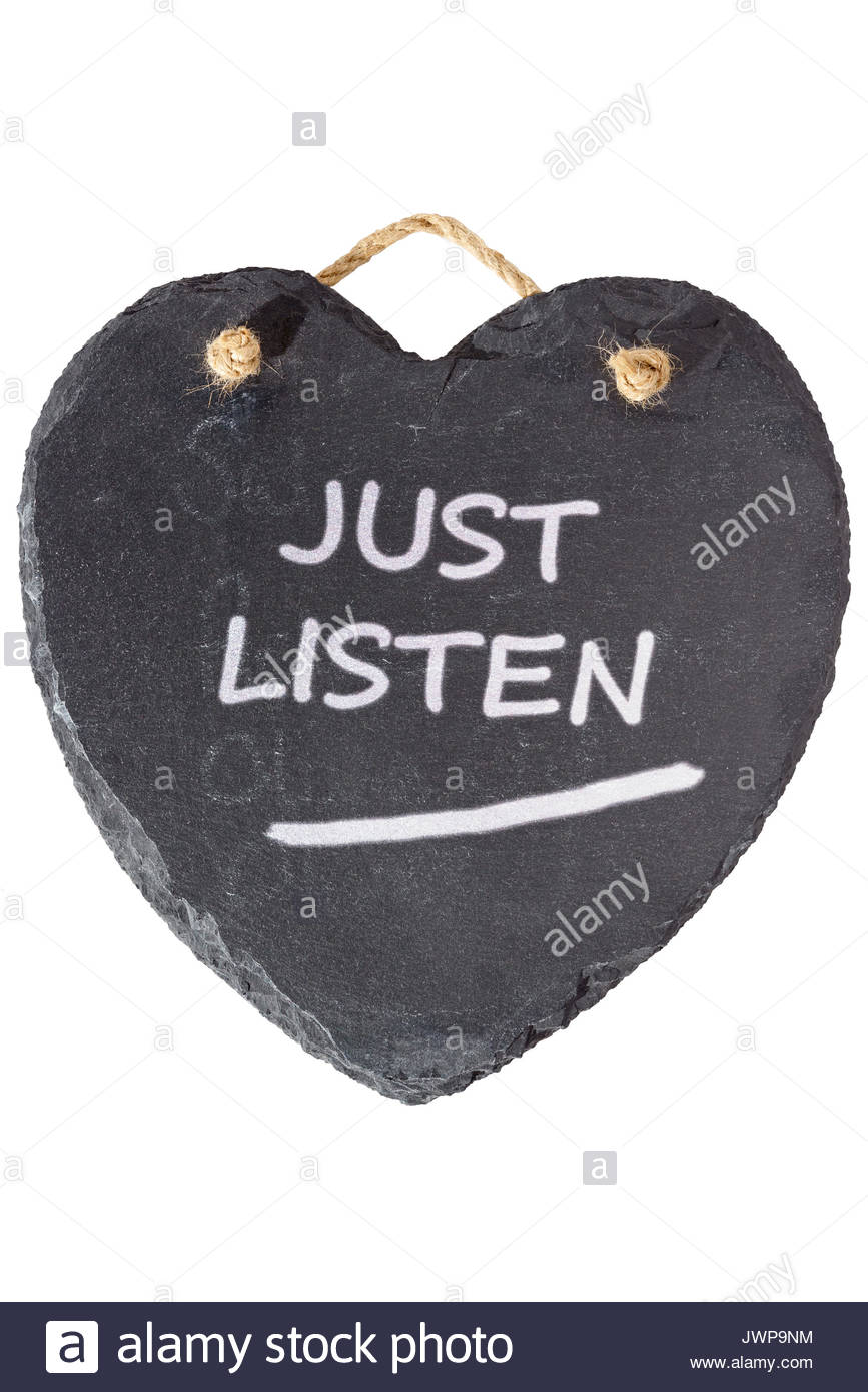 Just listen written on a blackboard, Blandford, Dorset, England, UK - Stock Image
