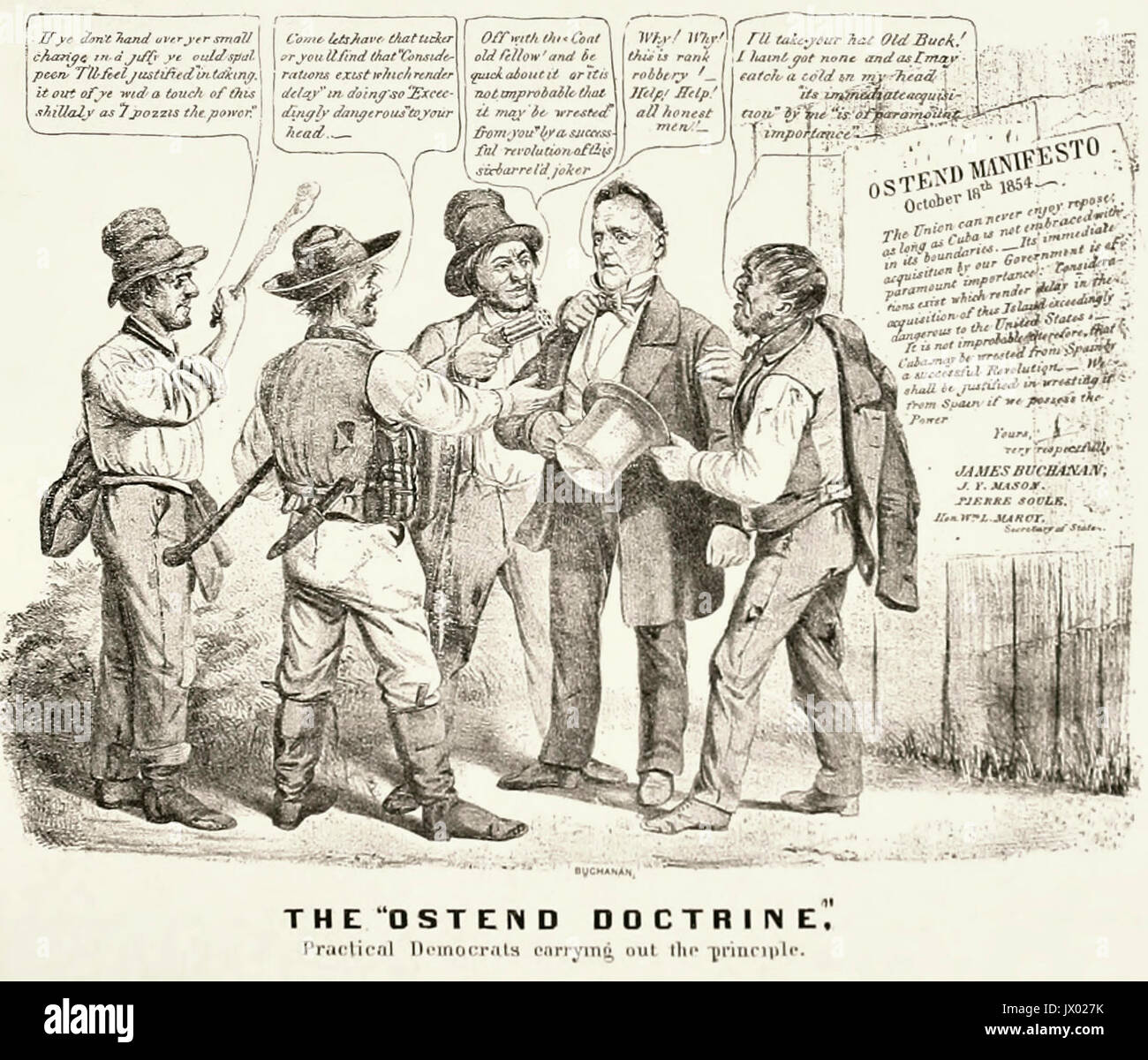 The Ostend doctrine. Practical Democrats carrying out the principle - The Ostend Manifesto, advocated by American - Stock Image