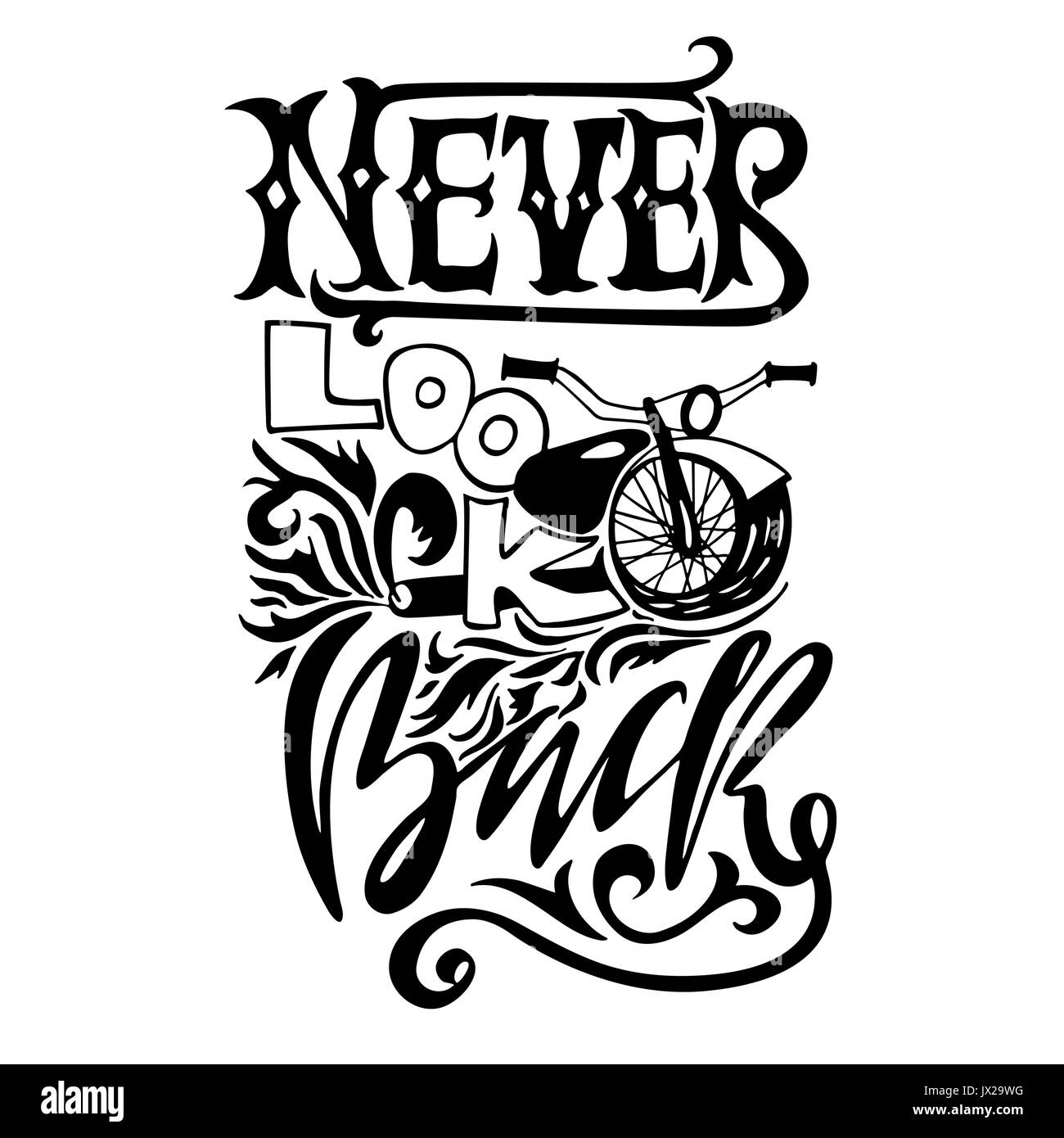 Never look back Hand drawn lettering Vector motivational