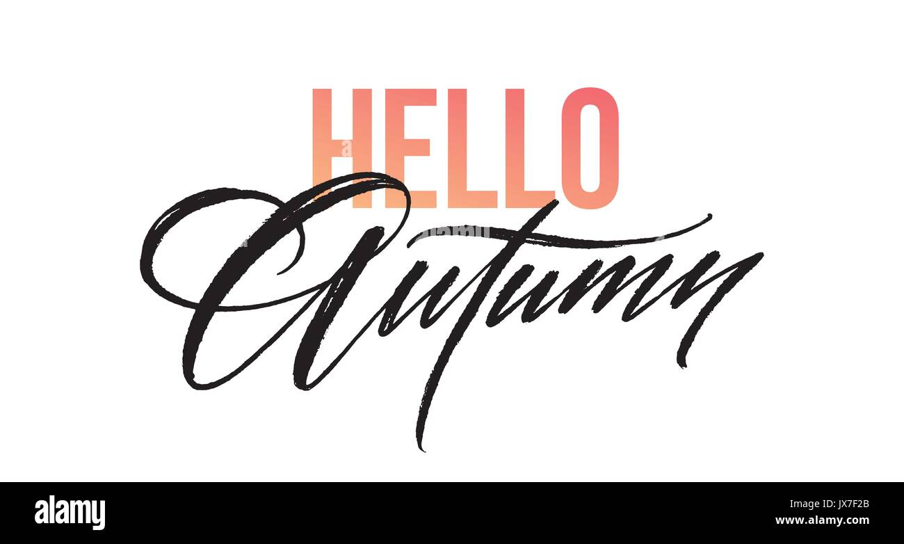 Hello Autumn Lettering For Card, Poster, Banner, Print, Handwritten Quotes,  Fall Modern Brush Calligraphy. Vector Illustration