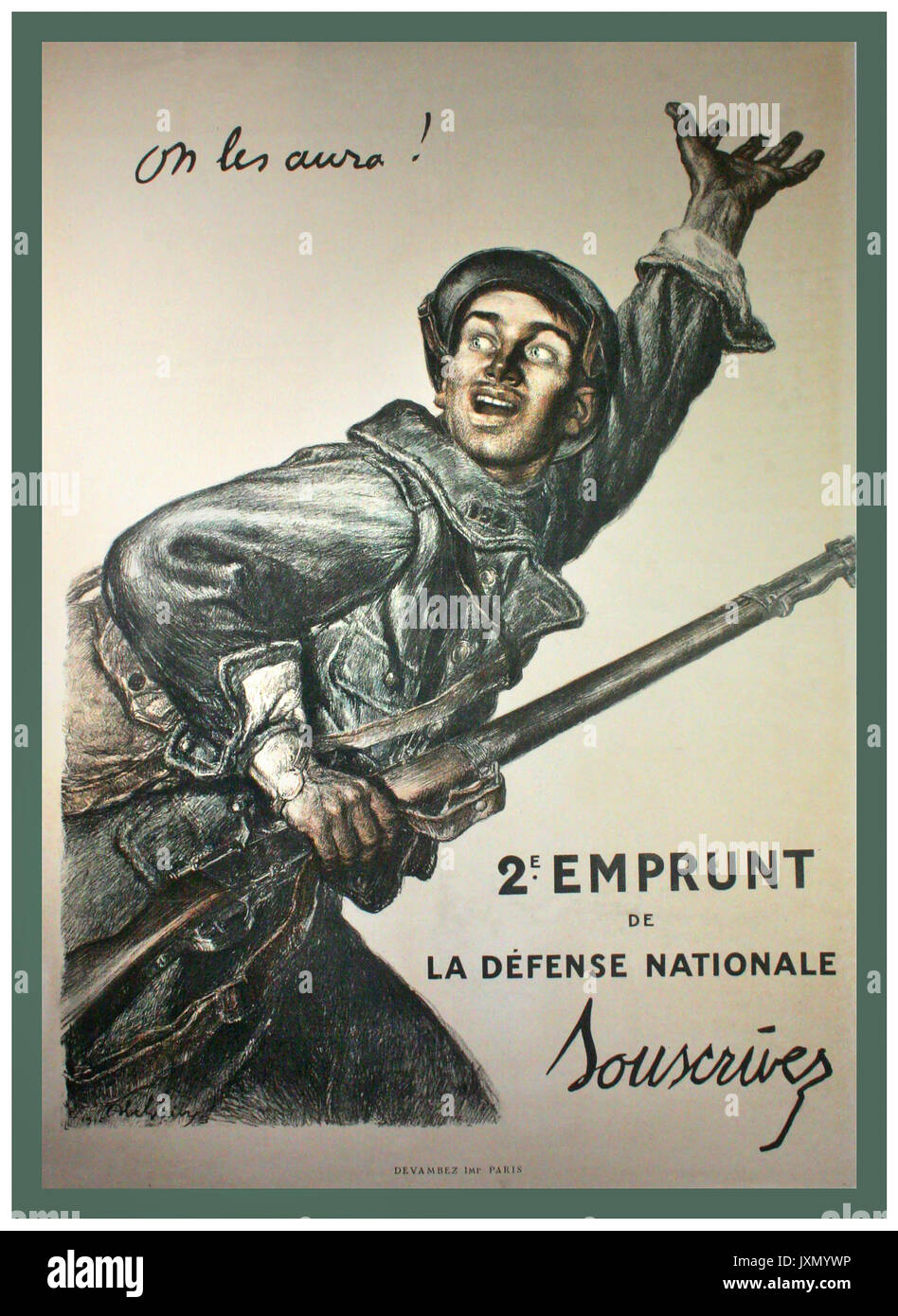 """VINTAGE WW1 French propaganda poster ON LES AURA ! 1916, """"Courage we shall get them"""", Original French World War 1 poster designed by Jules Abel Faivre  (1867-1945) for subscription to the 2nd national defense war fund. This image became one of the most famous propaganda poster images of the great war and was so popular that it was retitled and reused for the second world by the US Army. Abel Faivre earned more individual fame by his designs than any other French poster artist during the war and this image above all became the visual patriotic mascot for the French. - Stock Image"""