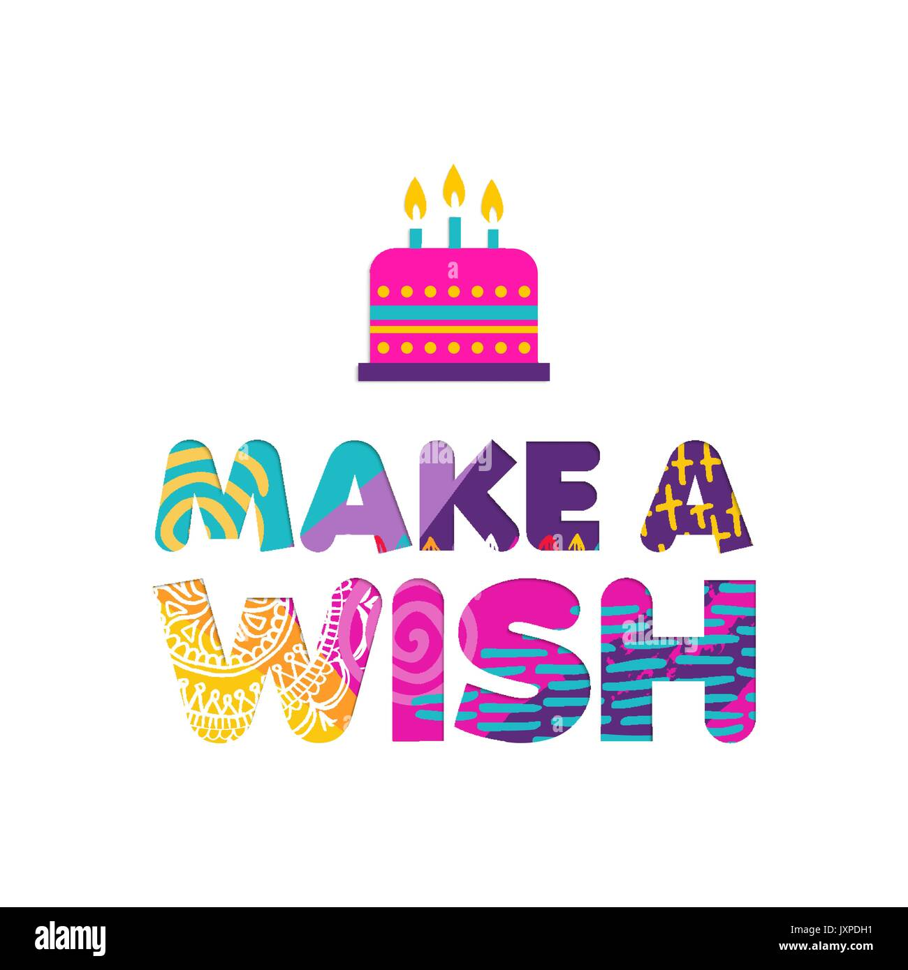 Happy Birthday, Make A Wish Paper Cut Quote Design With