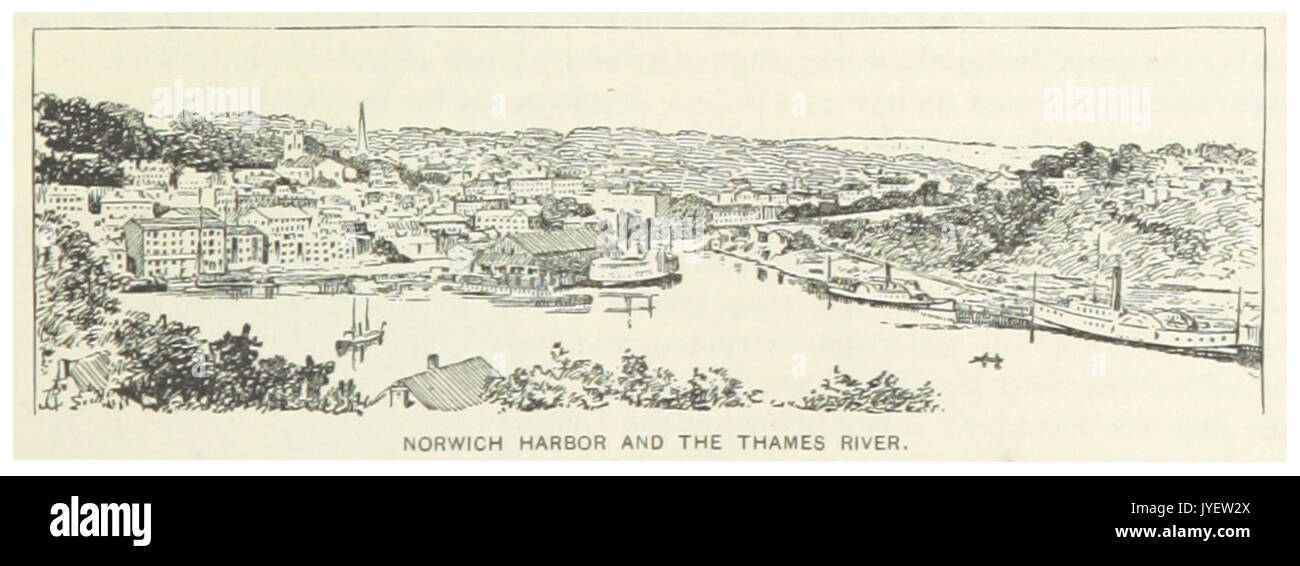 US CT(1891) p131 NORWICH HARBOUR AND THE THAMES RIVER - Stock Image