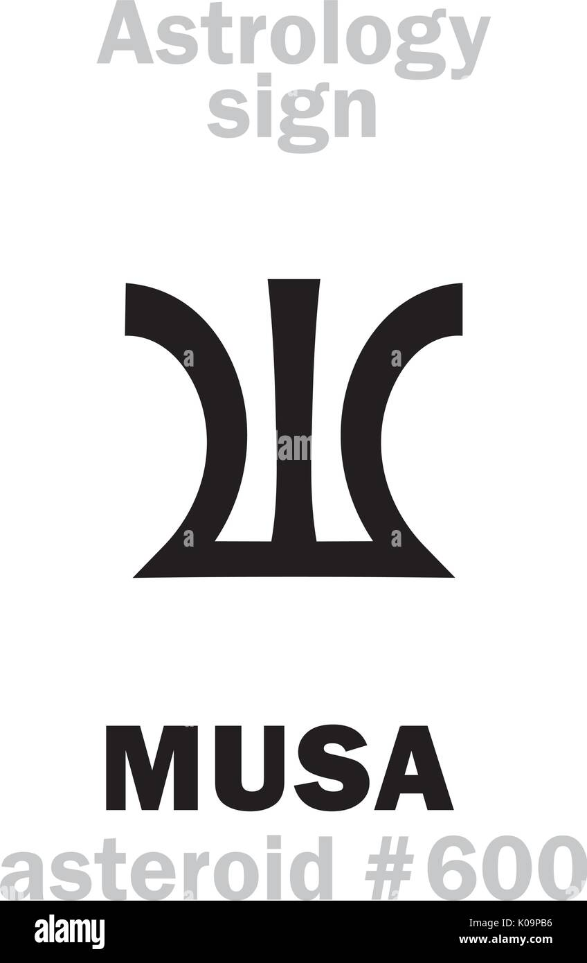 Astrology Alphabet: MUSA (Divine inspiration), asteroid #600. Hieroglyphics character sign (single symbol). - Stock Vector