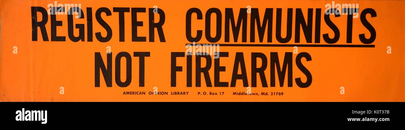 Register Communists, Not Firearms, a Vietnam War era bumper sticker in opposition to American communists and in - Stock Image