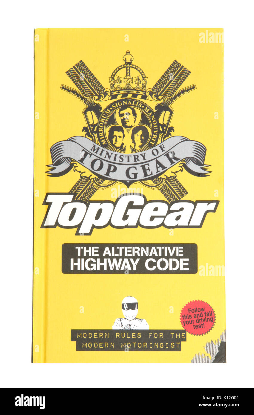 The book Ministry of TopGear The Alternative Highway Code - Stock Image