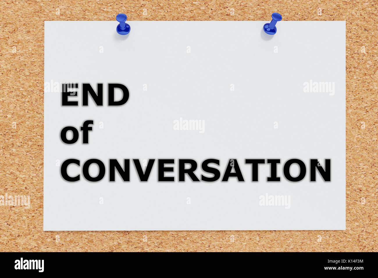 "3D illustration of ""END of CONVERSATION"" on cork board Stock Photo"