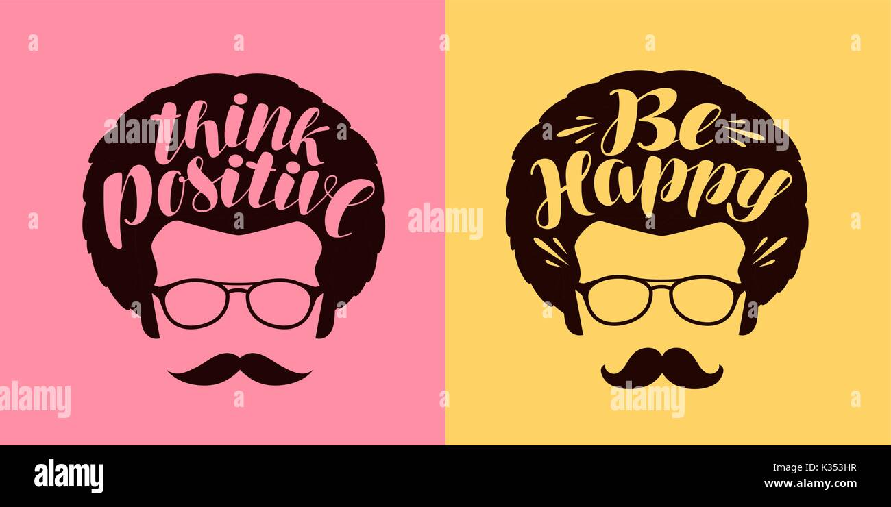 Think positive, be happy lettering. Typographic design vector illustration - Stock Image