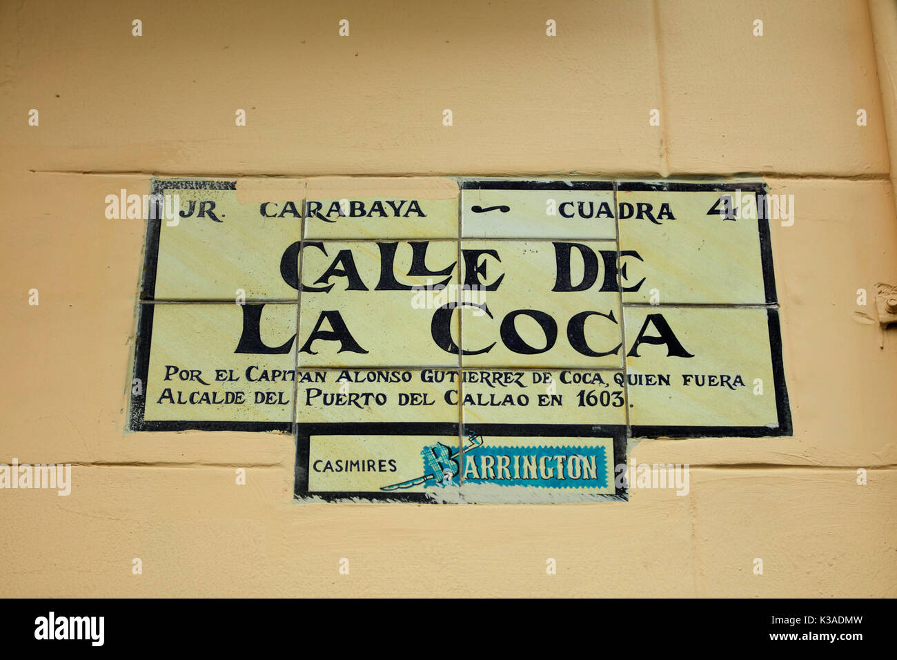 Old street sign for Calle de la Coca (Street of the Coca), Historic centre of Lima (World Heritage Site), Peru, South America - Stock Image
