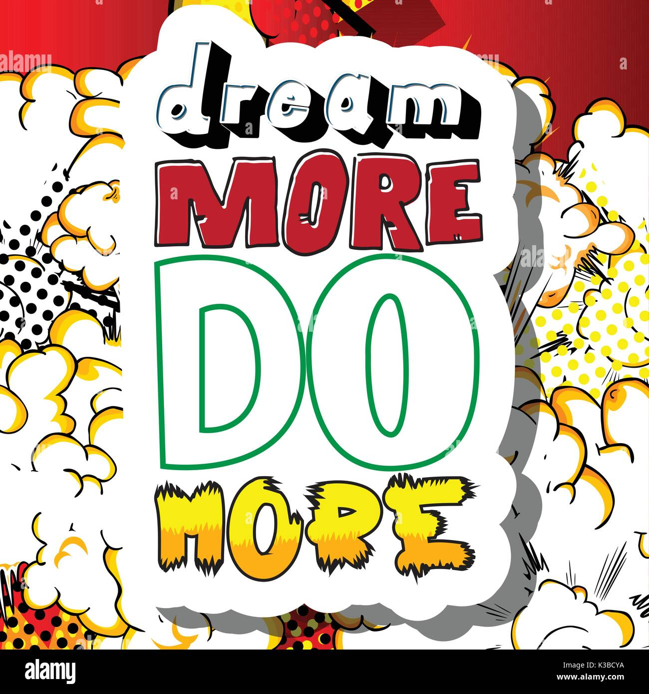 Dream More Do More. Vector illustrated comic book style design. Inspirational, motivational quote. - Stock Vector