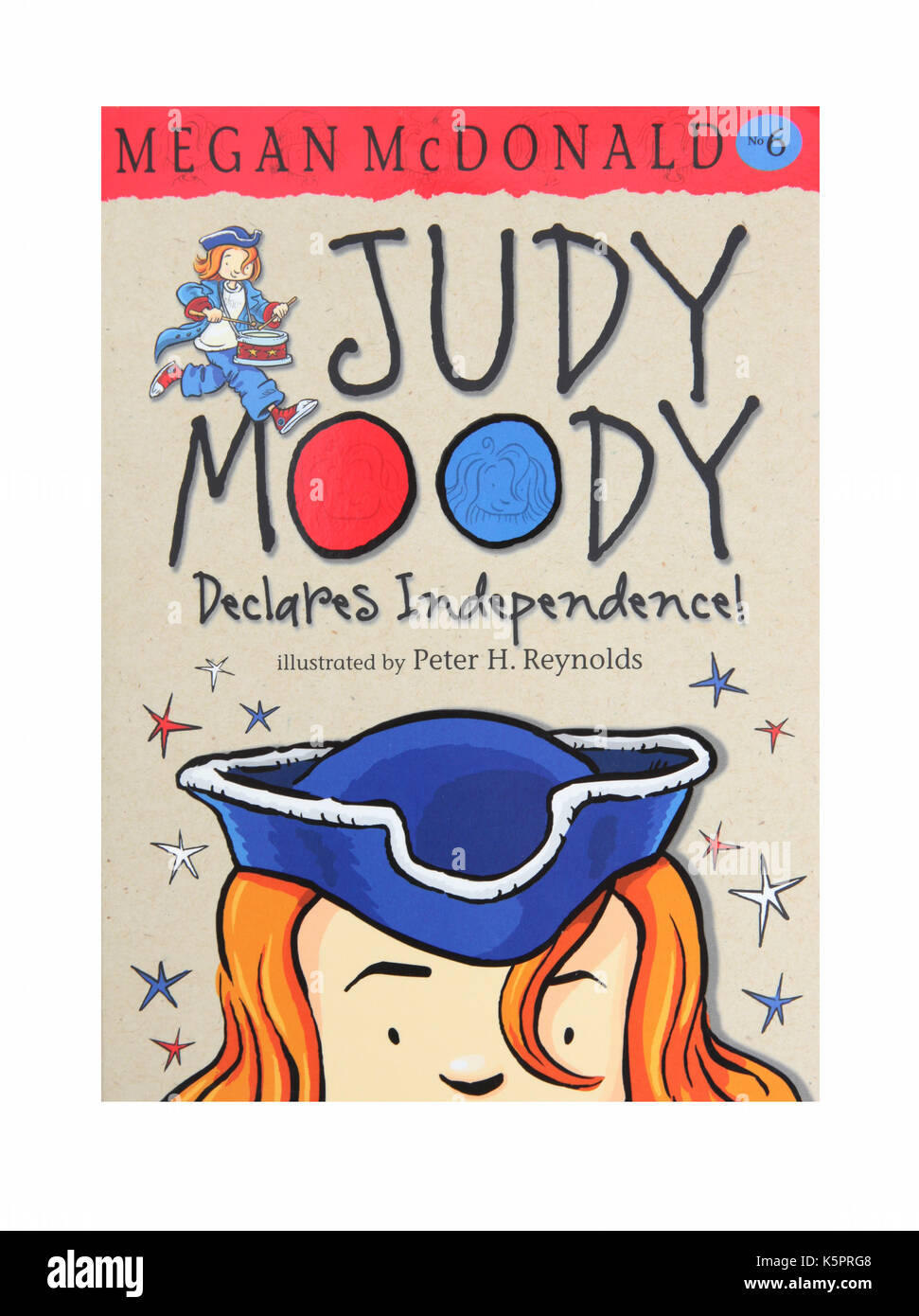 The book Judy Moody Declares Independence by Megan McDonald - Stock Image