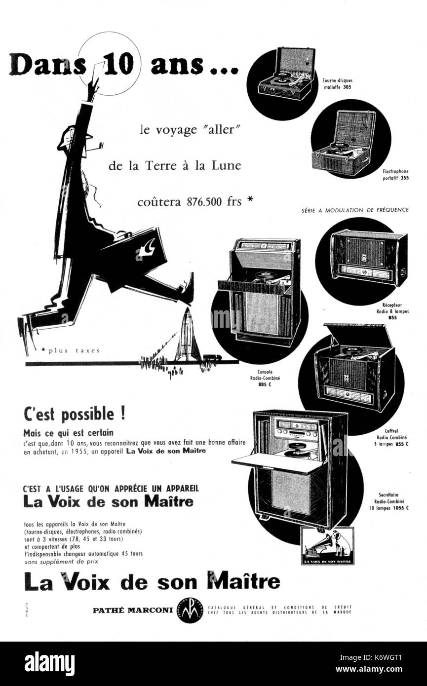HMV French advert, mid 1950s - French advertisement for His Master's Voice record player. Translation: 'In 10 years time, travel to the moon wll cost 876500 francs. It's possible! But HMV gramophone will still be cheap...' - Stock Image