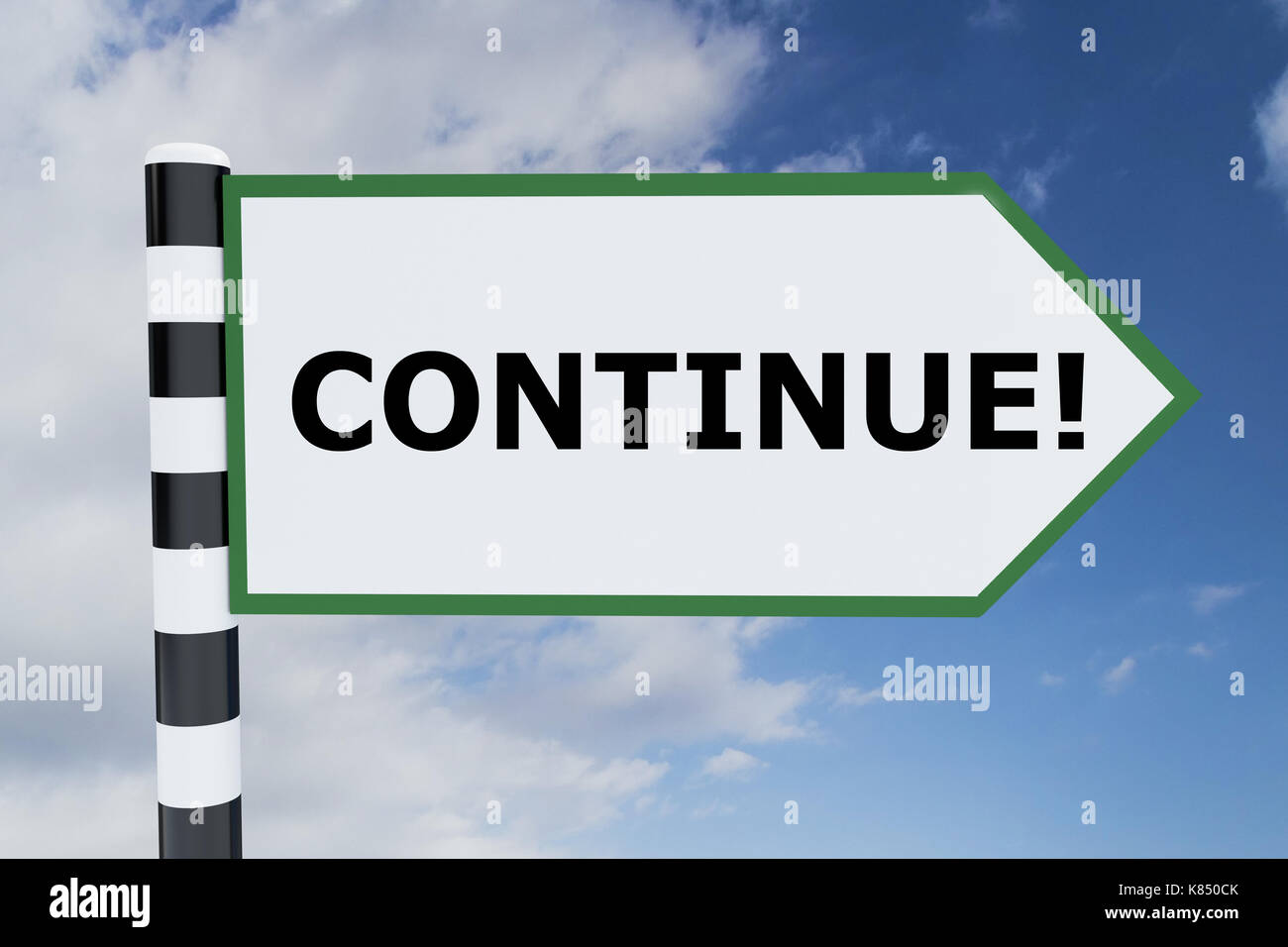 """3D illustration of """"CONTINUE!"""" script on road sign Stock Photo"""