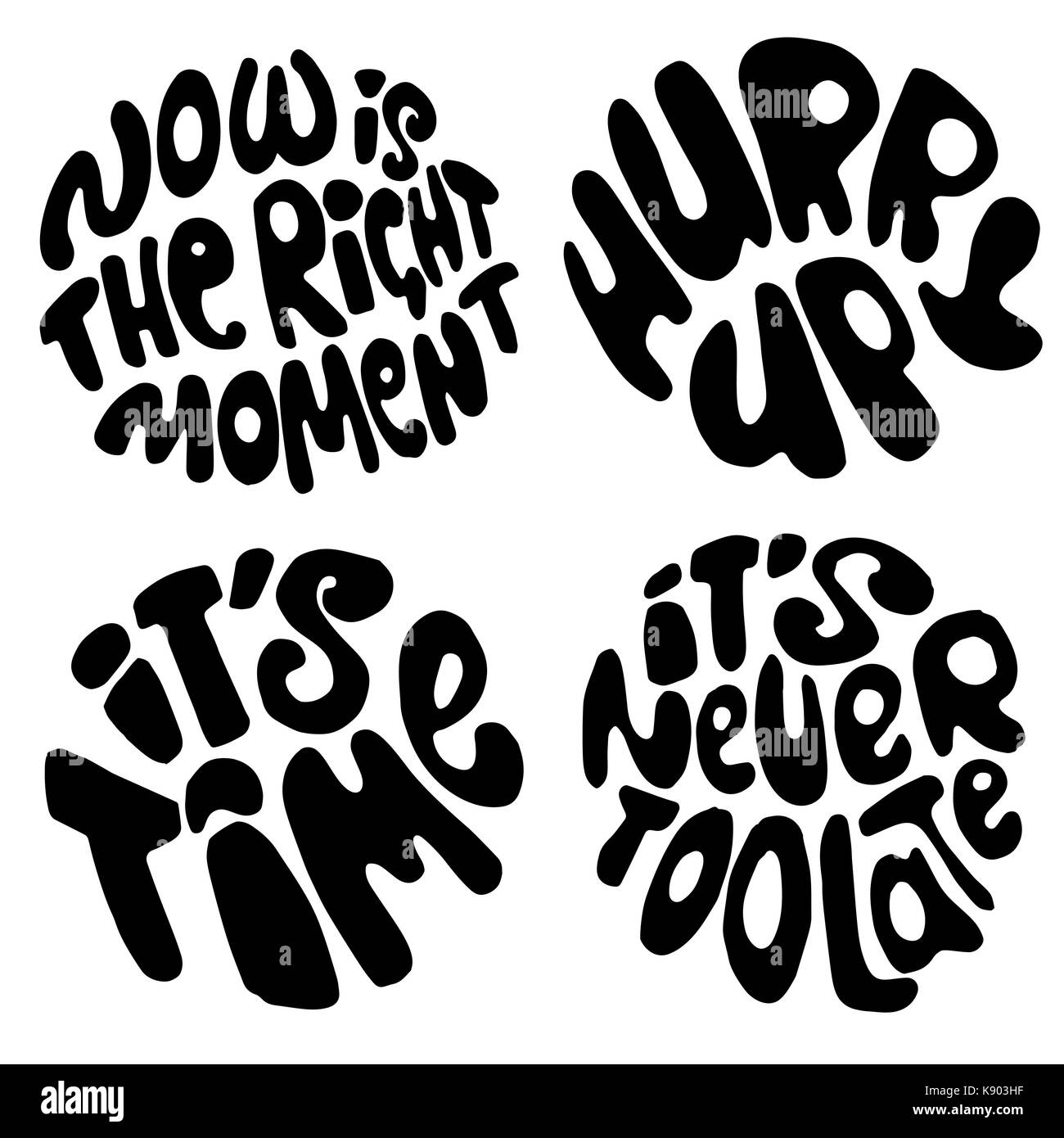Time lettering. Motivation quotes about time and to do lists. circle lettering about Right moment and hurry up mood. - Stock Image