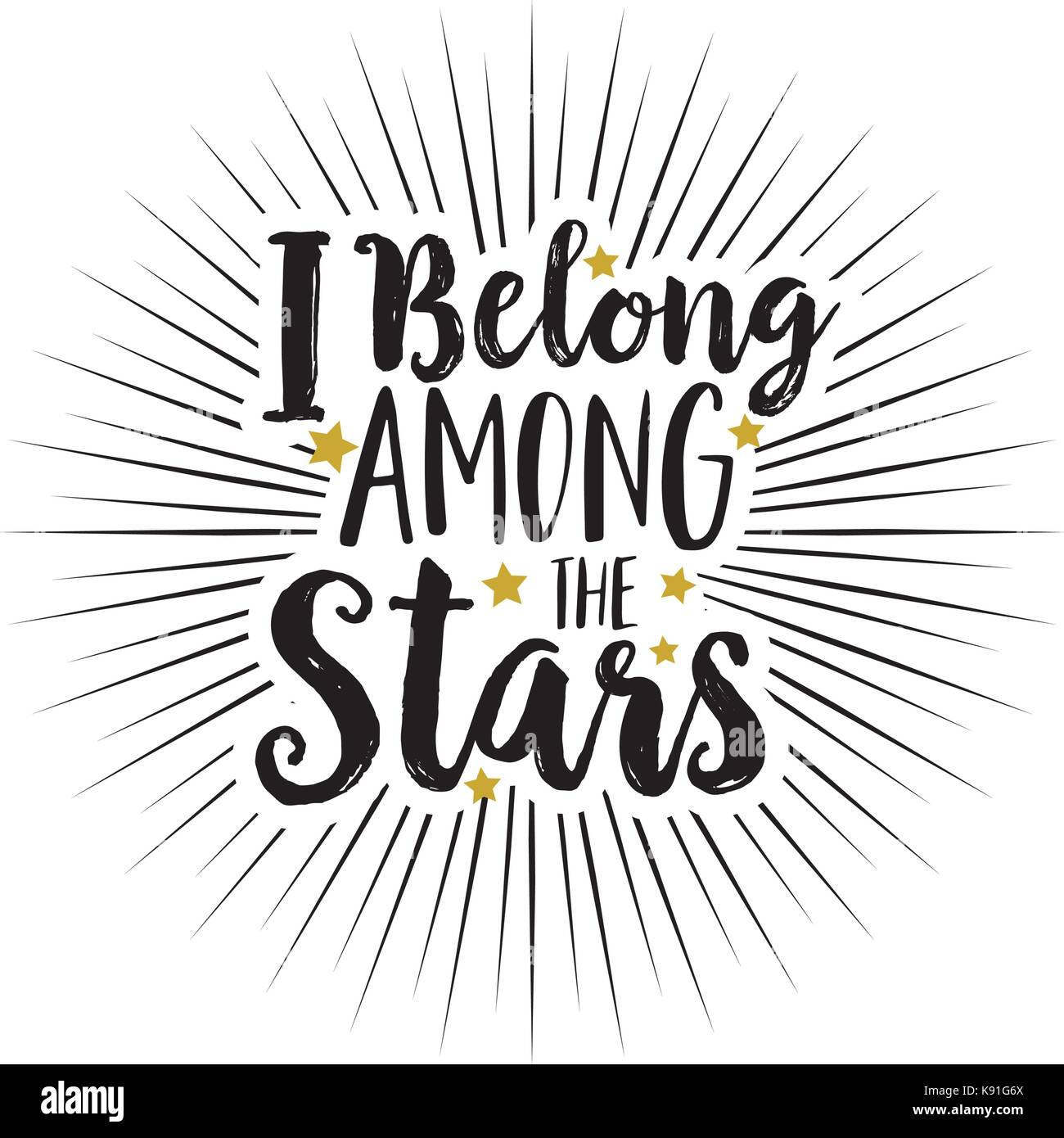 Hand drawn text I belong among the stars white background - Stock Image