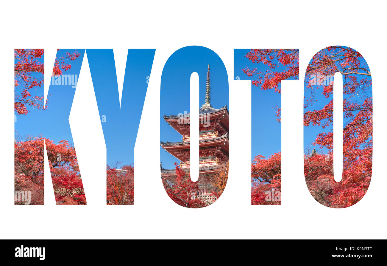 Word KYOTO over The red pagoda of with autumn maple leaves in kyoto city, Japan - Stock Image
