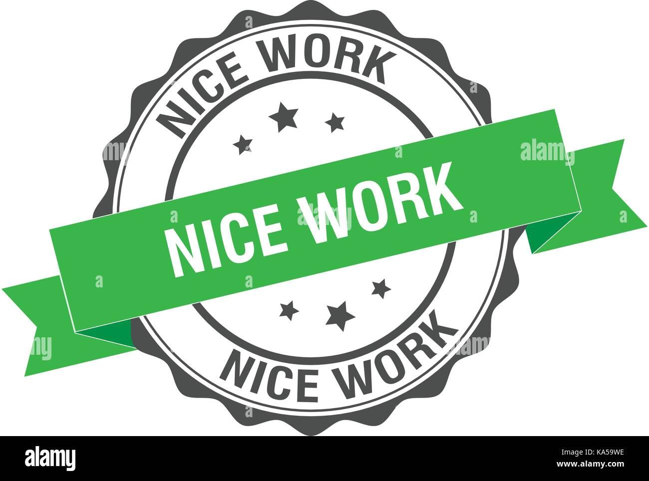 Nice Work Stamp Illustration Stock Vector Image Art Alamy