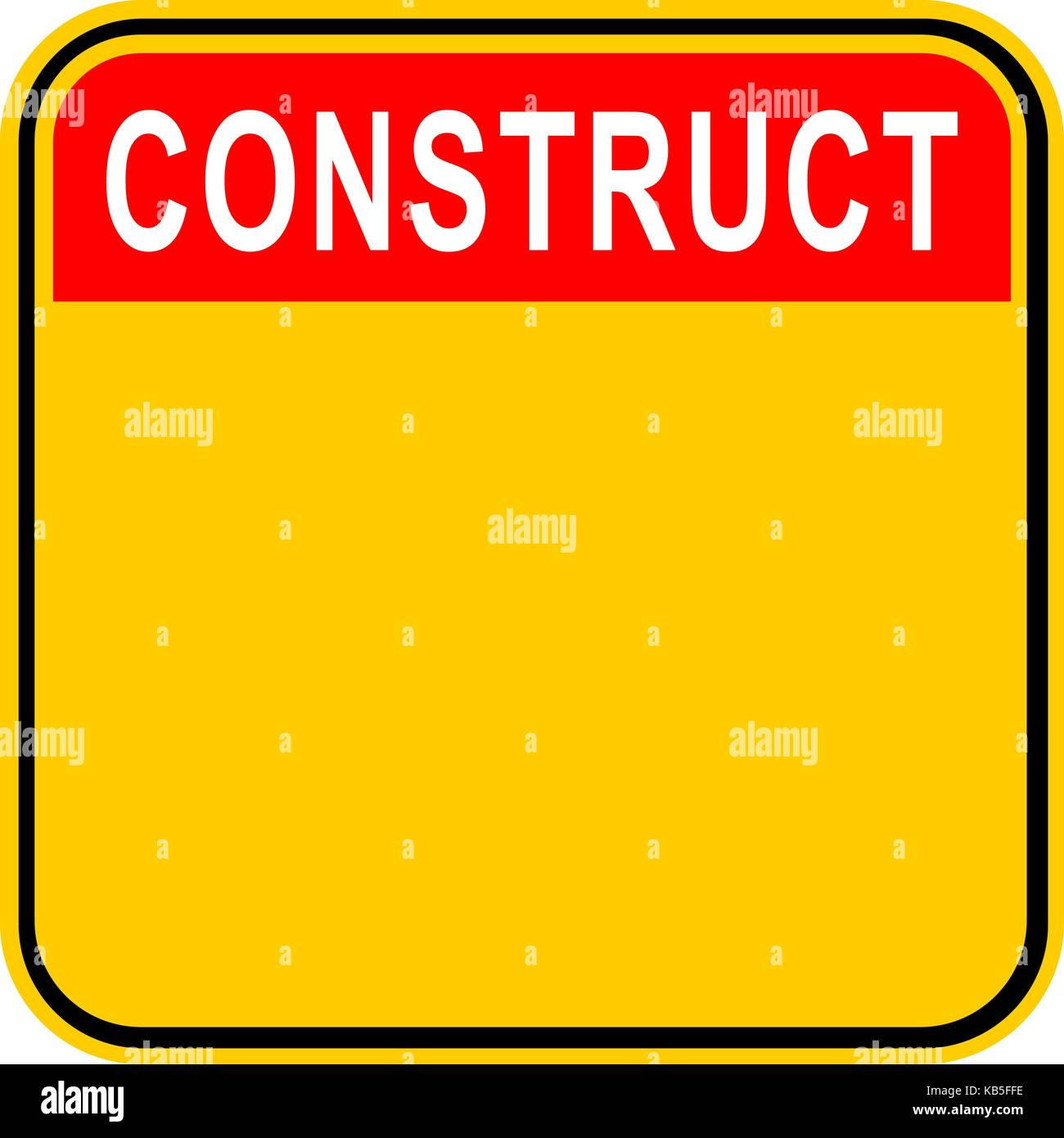 Use it in all your designs. Empty safety sign board with word Construct. Sticker square-shaped painted in black, - Stock Image
