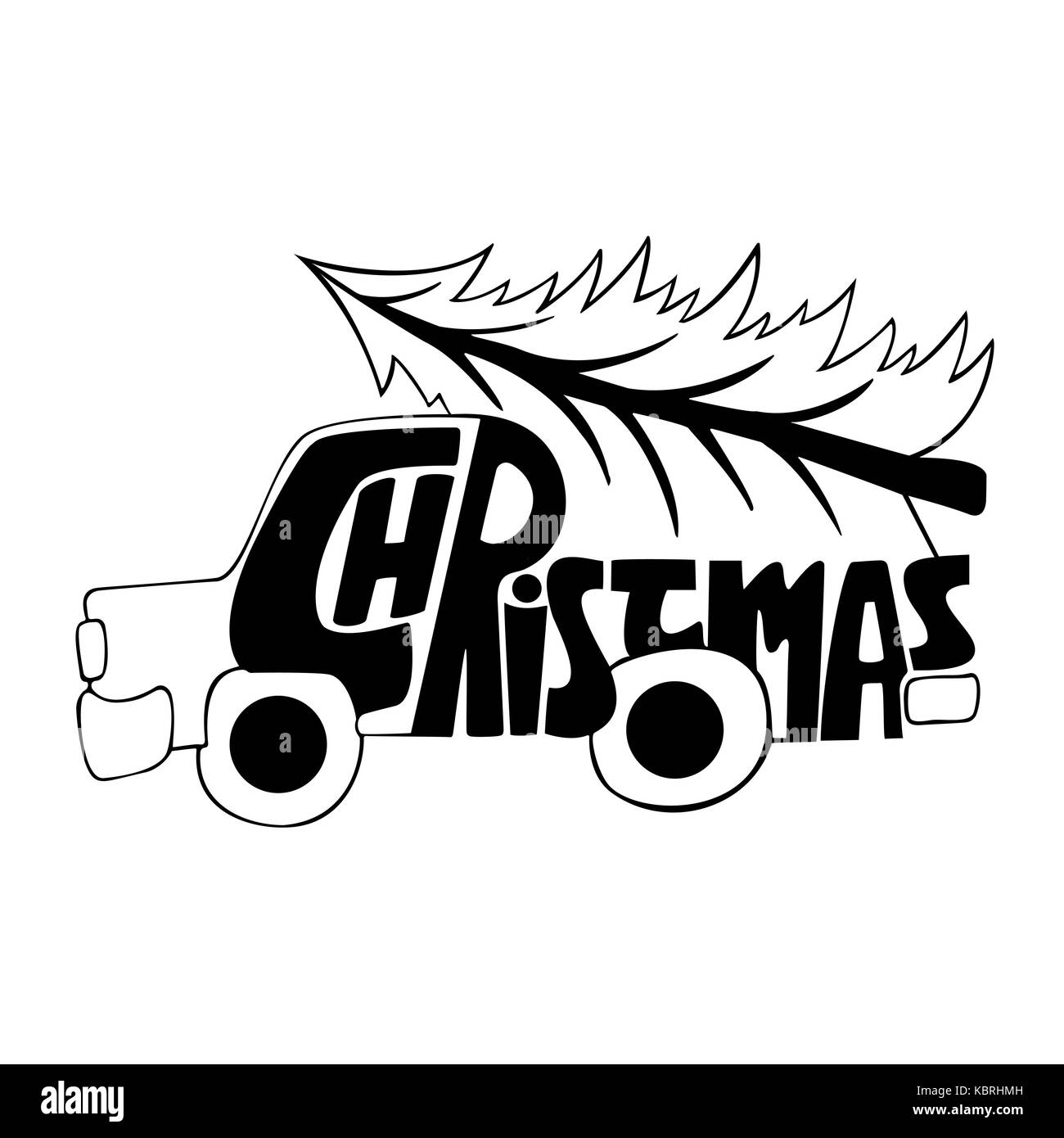 Car With A Christmas Tree Calligraphy Handwritten Modern Brush Lettering Handdrawn Inspiration Typography Poster