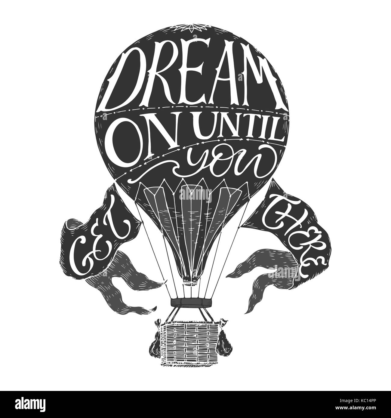 Brush Lettering Inspiration Quote In A Vintage Hot Air Balloon
