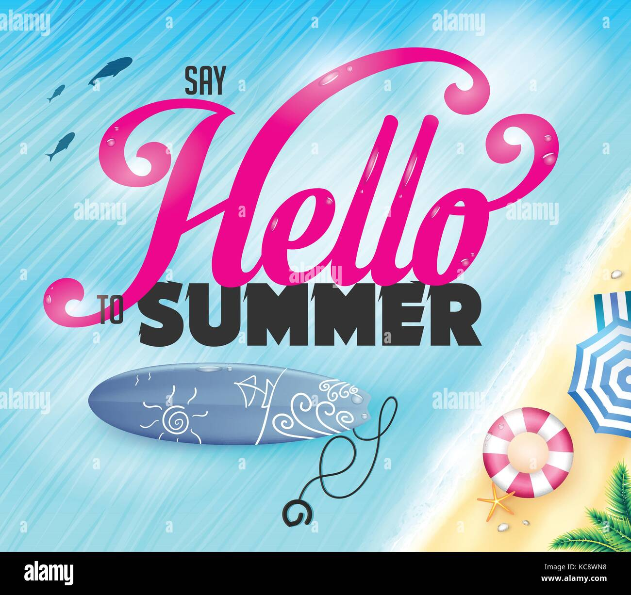 Say Hello To Summer Lettering On Top View Of The Ocean with Fish And Surfboard Near The Shore Vector Illustration - Stock Vector
