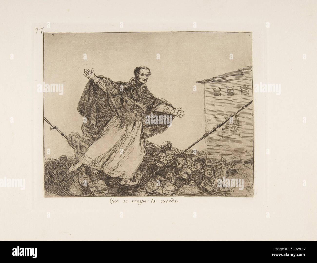 Plate 77 from 'The Disasters of War' (Los Desastres de la Guerra): 'May the cord break.'' (Que - Stock Image
