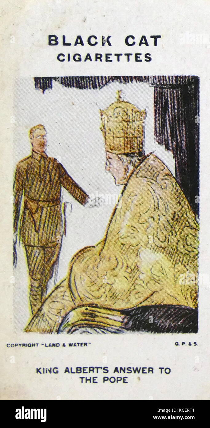 Black Cat Cigarettes, World war One, propaganda card showing: KING ALBERT'S ANSWER TO THE POPE. 'With him - Stock Image