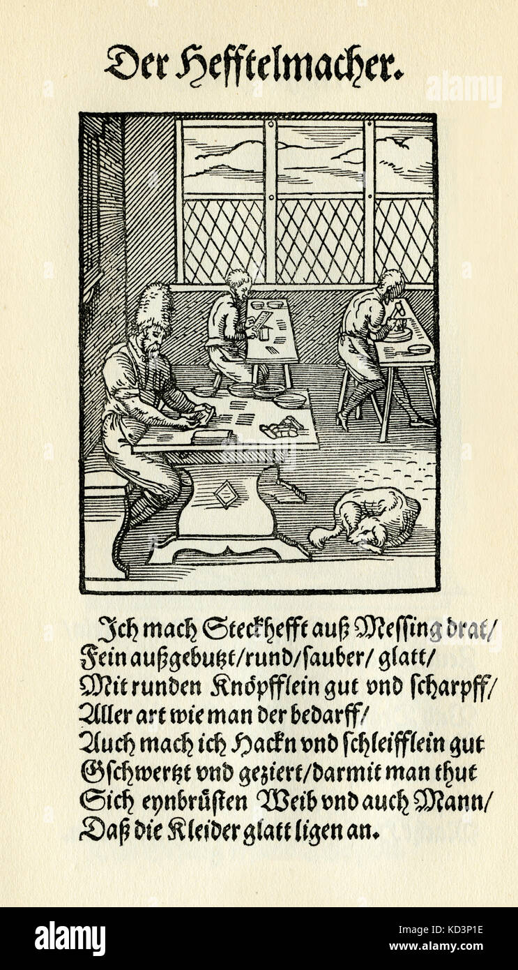 Hook and clasp / eyelet maker (der Heftelmacher), from the Book of Trades / Das Standebuch (Panoplia omnium illiberalium mechanicarum...), Collection of woodcuts by Jost Amman (13 June 1539 -17 March 1591), 1568 with accompanying rhyme by Hans Sachs (5 November 1494 - 19 January 1576) Stock Photo