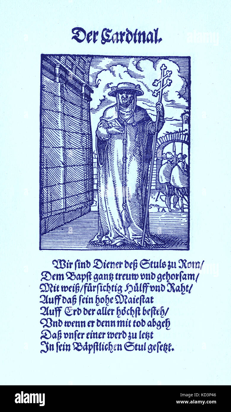 The Cardinal (der Cardinal), from the Book of Trades / Das Standebuch (Panoplia omnium illiberalium mechanicarum...), Collection of woodcuts by Jost Amman (13 June 1539 -17 March 1591), 1568 with accompanying rhyme by Hans Sachs (5 November 1494 - 19 January 1576) Stock Photo