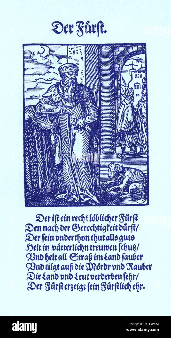 Sovereign prince / Furst (feudal German ruling title) from the Book of Trades / Das Standebuch (Panoplia omnium illiberalium mechanicarum...), Collection of woodcuts by Jost Amman (13 June 1539 -17 March 1591), 1568 with accompanying rhyme by Hans Sachs (5 November 1494 - 19 January 1576) Stock Photo