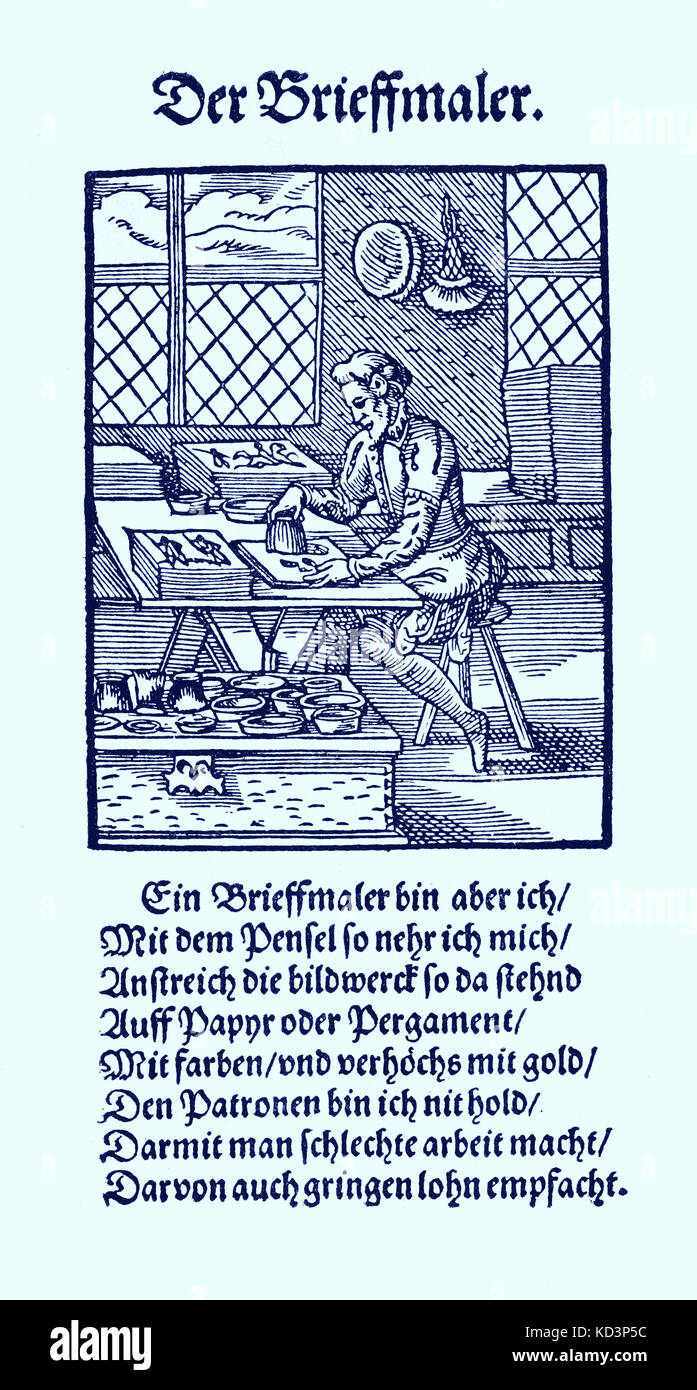 Illuminator (der Briefmaler / Brieffmaler), from the Book of Trades / Das Standebuch (Panoplia omnium illiberalium mechanicarum...), Collection of woodcuts by Jost Amman (13 June 1539 -17 March 1591), 1568 with accompanying rhyme by Hans Sachs (5 November 1494 - 19 January 1576) Stock Photo