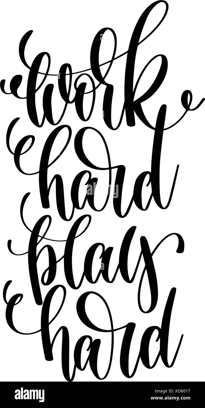 work hard play hard motivational and inspirational quote ...