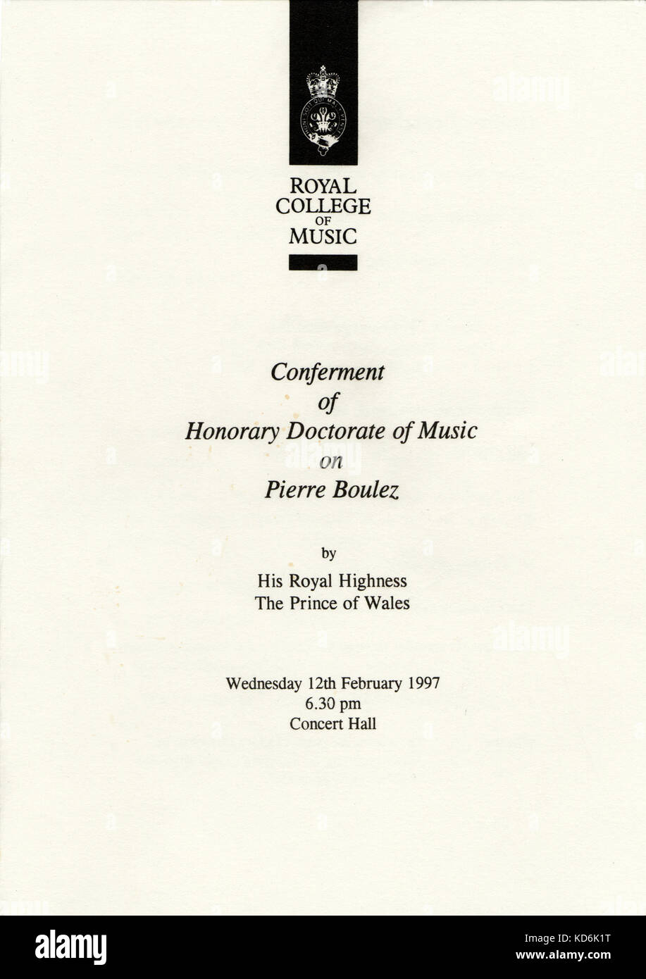 Order of ceremony for the Conferment of Honorary Doctorate of Music on Pierre Boulez, by His Royal Highness The - Stock Image