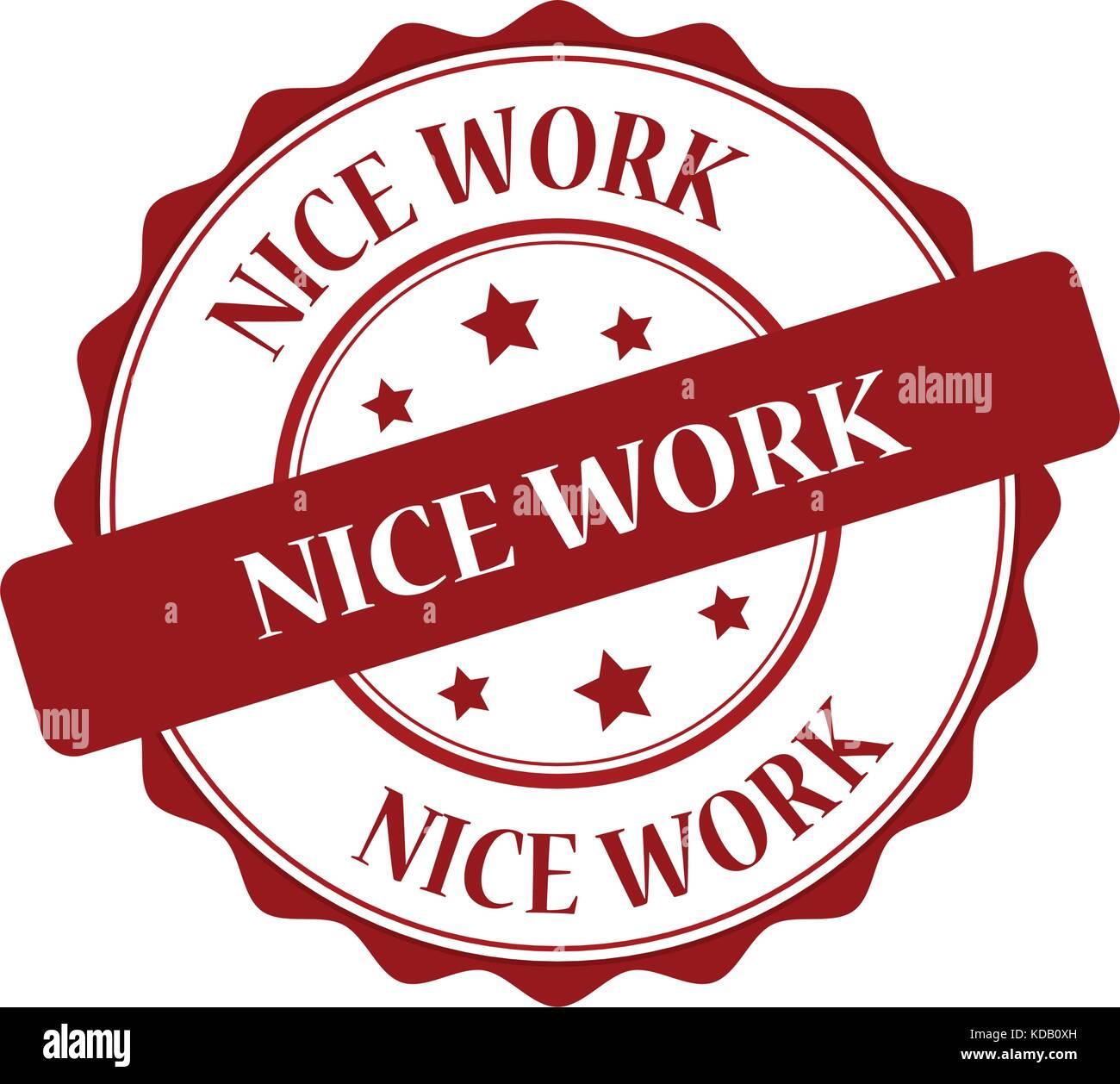 Nice Work Red Stamp Illustration Stock Vector Image Art Alamy