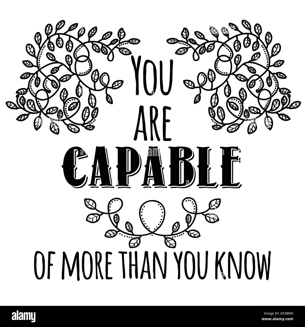 You are capable of more than you know. Inspiring Creative Motivation Quote. Vector Typography Banner Design Concept - Stock Image
