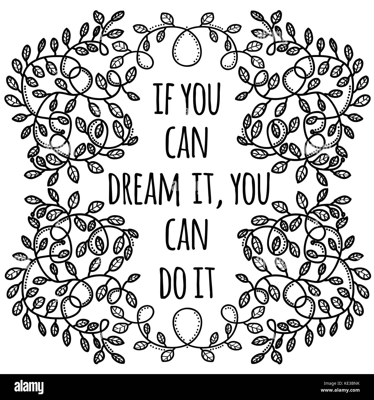 50+ Great If You Can Dream It You Can Do It Quote