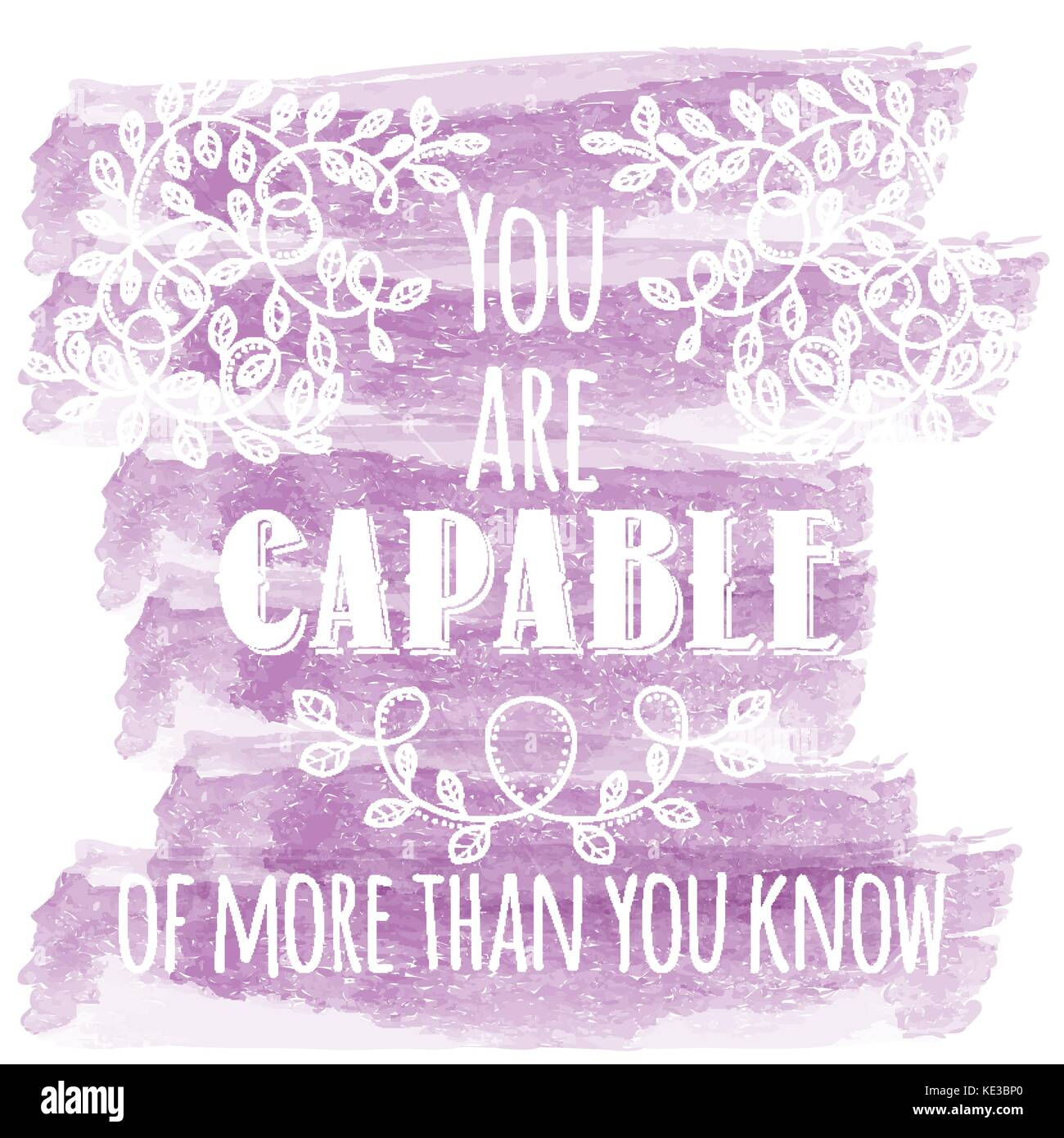 You are capable of more than you know. Inspiring Creative Motivation Quote. Vector Typography Banner Design Concept - Stock Vector
