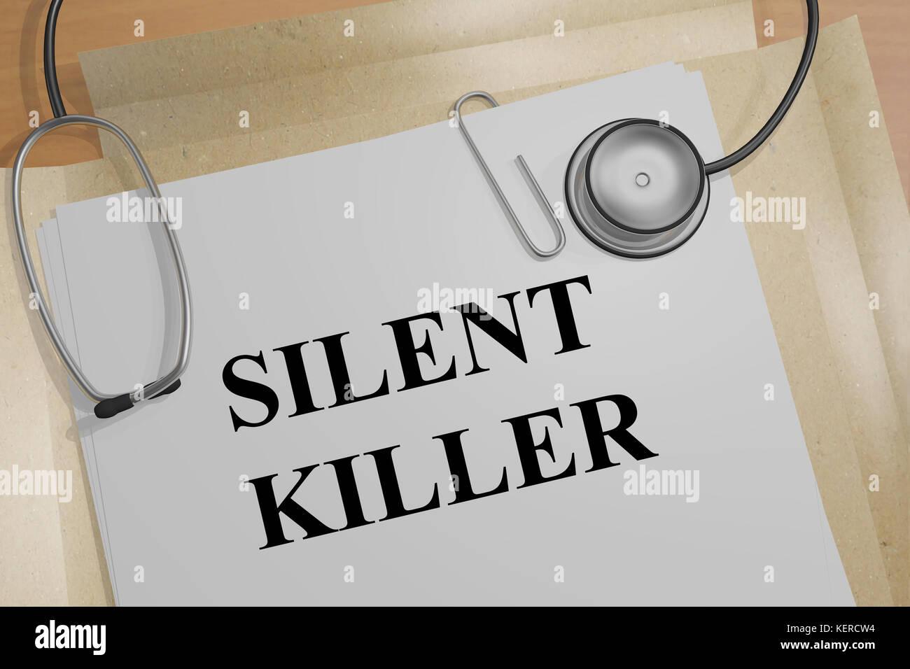3D illustration of 'SILENT KILLER' title on a medical document - Stock Image
