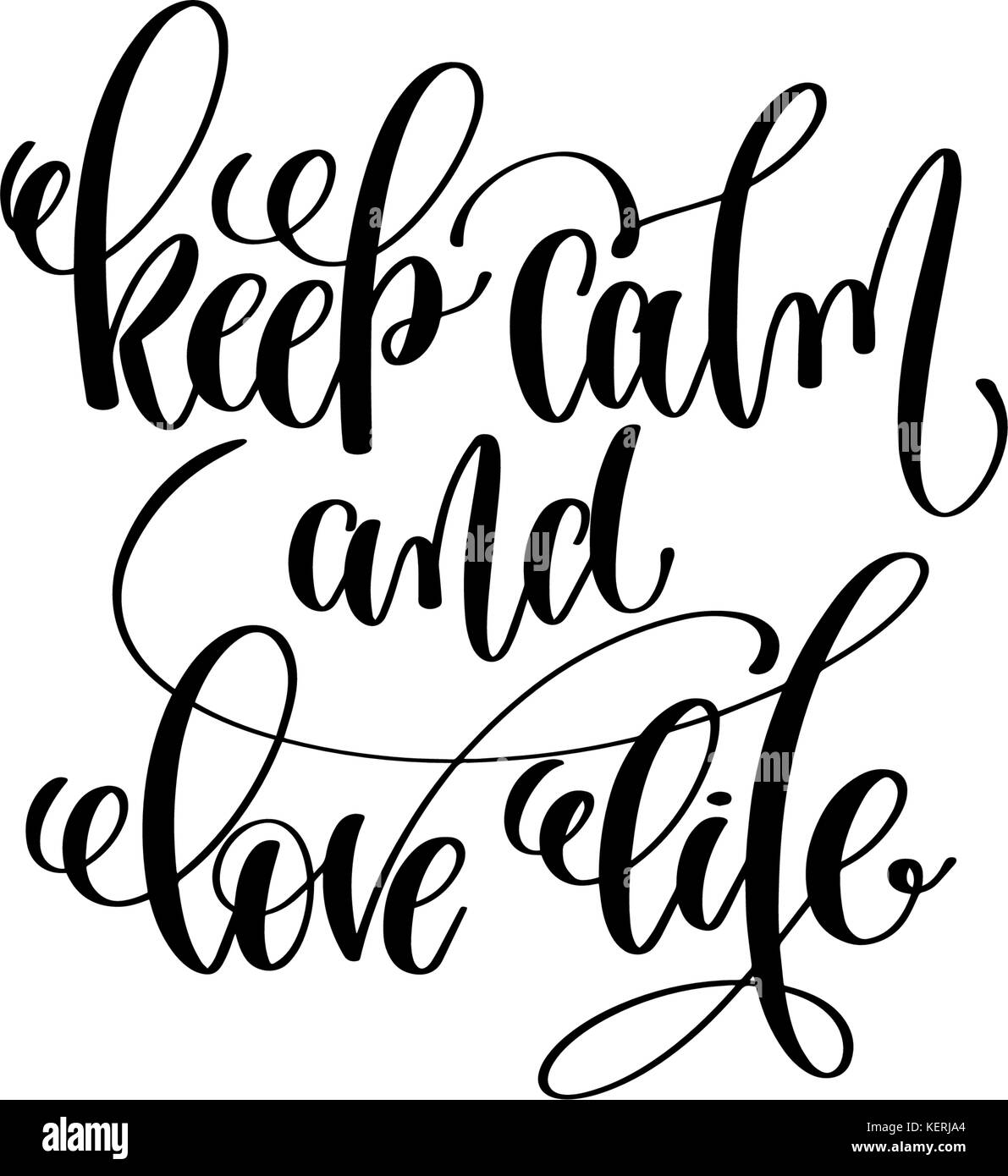 keep calm and love life hand written lettering positive ...