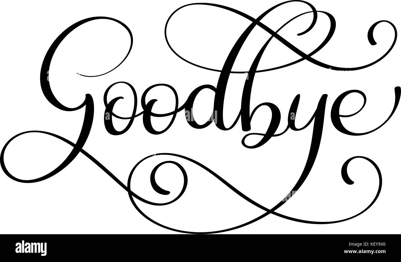handwritten goodbye calligraphy lettering word vector vector flourish border vector flourish ornaments