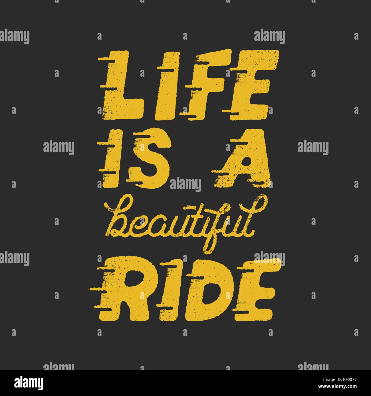 Life is a beautiful ride  Inspiring creative motivation