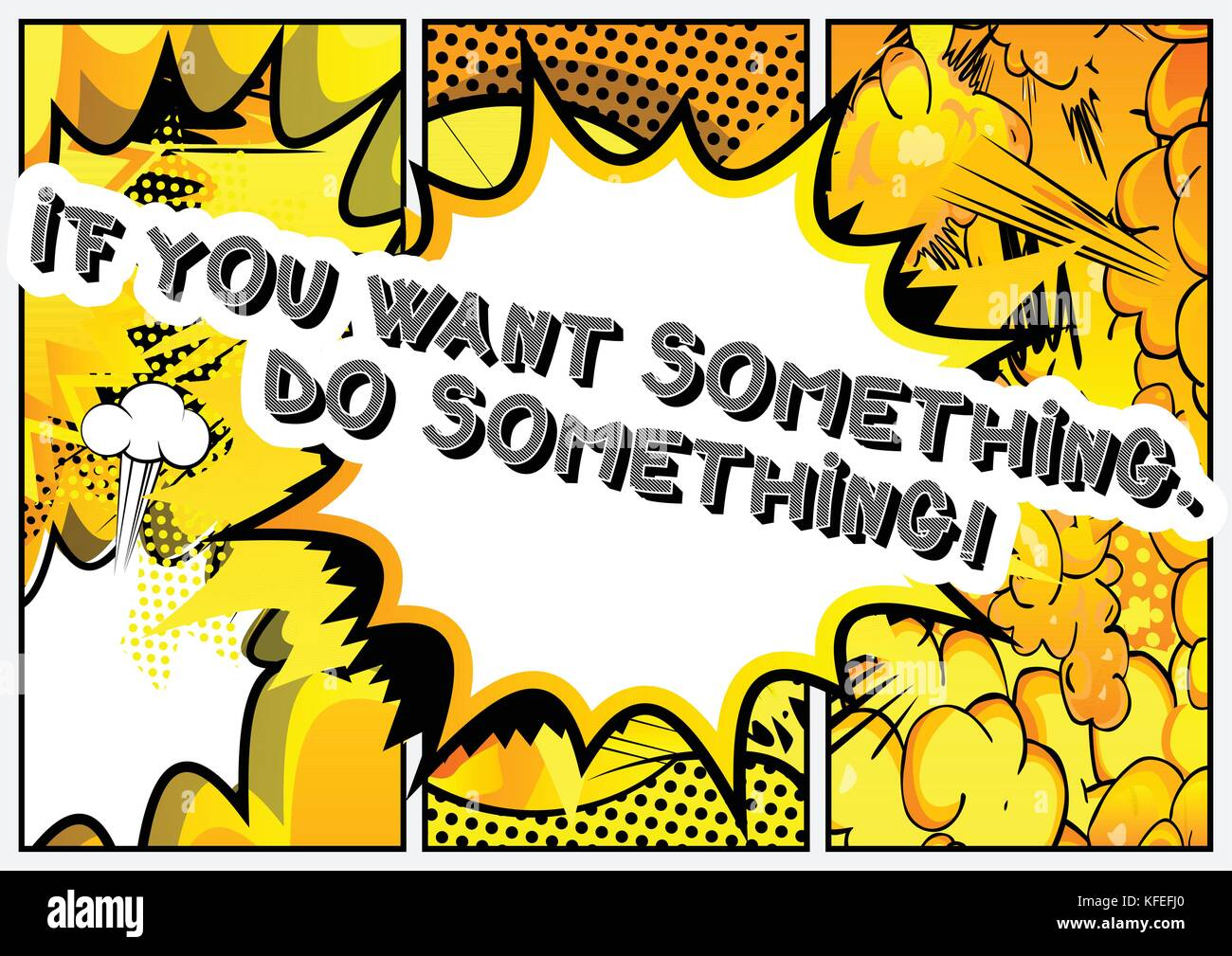 If you want something. Do something! Vector illustrated comic book style design. Inspirational, motivational quote. - Stock Vector